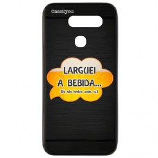 Capa para LG G8s ThinQ Case2you - Escovada Preta Larguei a Bebida